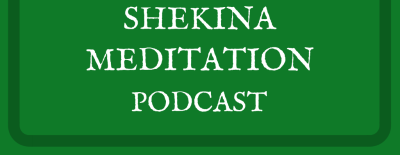 Shekina Meditation Podcast